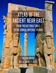 Atlas of the Ancient Near East 1st Edition 9780415508018 0415508010