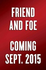 Friend & Foe 1st Edition 9780307720214 0307720217