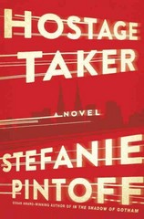 Hostage Taker 1st Edition 9780345531407 034553140X