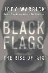 Black Flags 1st Edition 9780385538213 0385538219