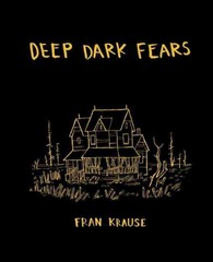 Deep Dark Fears 1st Edition 9781607748151 1607748150
