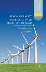 Renewable Energy Transformation or Fossil Fuel Backlash 1st Edition 9781137298782 1137298782