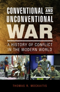 Conventional and Unconventional War 1st Edition 9781440828331 1440828334