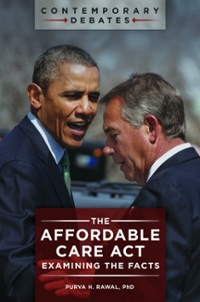 The Affordable Care Act 1st Edition 9781440834424 1440834423