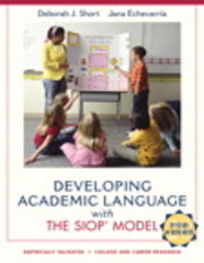 Developing Academic Language with the SIOP Model 1st Edition 9780134043494 0134043499