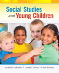 Social Studies and Young Children 1st Edition 9780133550733 0133550737