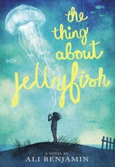 The Thing about Jellyfish 1st Edition 9780316380867 0316380865