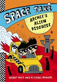 Archie's Alien Disguise 1st Edition 9780316243285 0316243280