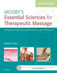 Mosby's Essential Sciences for Therapeutic Massage 5th Edition 9780323393058 0323393055