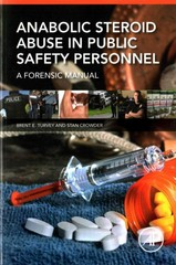 Anabolic Steroid Abuse in Public Safety Personnel 1st Edition 9780128028254 0128028254