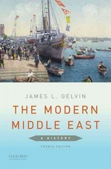 The Modern Middle East: A History 4th Edition 9780190218874 0190218878