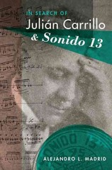In Search of Julin Carrillo and Sonido 13 1st Edition 9780190215811 019021581X