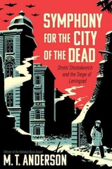 Symphony for the City of the Dead 1st Edition 9780763668181 0763668184