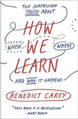 How We Learn 1st Edition 9780812984293 0812984293