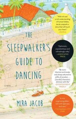 The Sleepwalker's Guide to Dancing 1st Edition 9780812985061 0812985060
