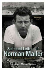 Selected Letters of Norman Mailer 1st Edition 9780812986105 0812986105