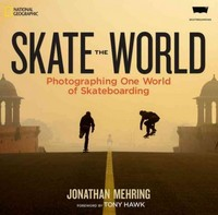 Skate the World 1st Edition 9781426213960 1426213964