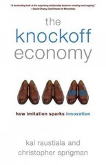 The Knockoff Economy 1st Edition 9780199361090 0199361096