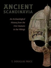 Ancient Scandinavia 1st Edition 9780190231972 0190231971