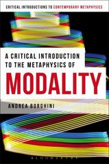 A Critical Introduction to the Metaphysics of Modality 1st Edition 9781472525260 1472525264
