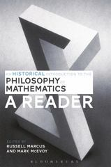 An Historical Introduction to the Philosophy of Mathematics: A Reader 1st Edition 9781472525673 1472525671
