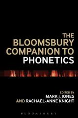 The Bloomsbury Companion to Phonetics 1st Edition 9781474237277 1474237274