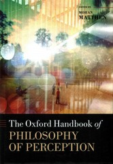 The Oxford Handbook of Philosophy of Perception 1st Edition 9780191669040 0191669040