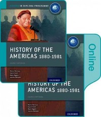 History of the Americas 1880-1981: IB History Print and Online Pack 1st Edition 9780198354895 0198354894