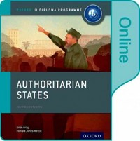 Authoritarian States: IB History Online Course Book 1st Edition 9780198354840 0198354843