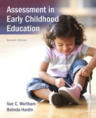 Assessment in Early Childhood Education, Enhanced Pearson eText with Loose-Leaf Version -- Access Card Package 7th Edition 9780134130583 0134130588