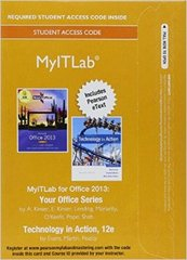 MyITLab with Pearson eText --  Access Card -- for Your Office with Technology In Action 12th Edition 9780134139609 0134139607