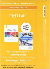 MyITLab with Pearson eText -- Access Card -- for Exploring with Technology In Action 12th Edition 9780134139265 0134139267