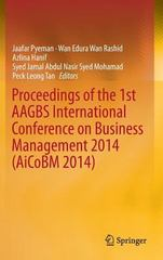 Proceedings of the 1st AAGBS International Conference on Business Management 2014 (AiCoBM 2014) 1st Edition 9789812874252 9812874259
