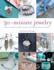 30 Minute Jewelry 1st Edition 9781438006994 1438006993