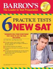 Barron's 6 Practice Tests for the New SAT 2nd Edition 9781438006468 1438006462