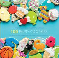 100 Party Cookies 1st Edition 9781438007298 1438007299