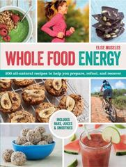 Whole Food Energy 1st Edition 9781438007526 1438007523