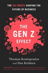 The Gen Z Effect 1st Edition 9781629560328 1629560324