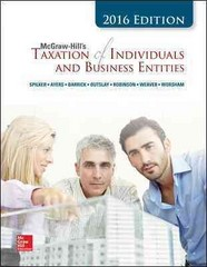 McGraw-Hill's Taxation of Individuals and Business Entities, 2016 Edition 7th Edition 9781259334870 1259334872