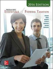 McGraw-Hill's Essentials of Federal Taxation, 2016 Edition 7th Edition 9781259415050 1259415058