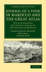 Journal of a Tour in Marocco and the Great Atlas 1st Edition 9781108077651 110807765X