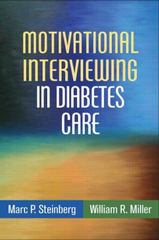 Motivational Interviewing in Diabetes Care 1st Edition 9781462521647 1462521649