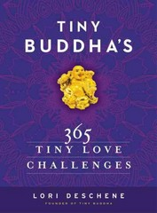 Tiny Buddha's 365 Tiny Love Challenges 1st Edition 9780062385864 0062385860