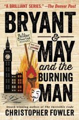 Bryant & May and the Burning Man 1st Edition 9780345547682 0345547683