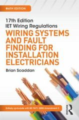 17th Edition IET Wiring Regulations: Wiring Systems and Fault Finding for Installation Electricians 6th Edition 9781138849358 1138849359
