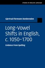 Long-Vowel Shifts in English, C. 1050-1700 1st Edition 9781107055759 110705575X