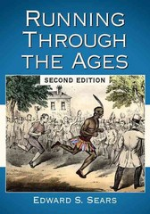 Running Through the Ages, 2d Ed 2nd Edition 9780786473397 0786473398