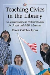 Teaching Civics in the Library 1st Edition 9780786496723 078649672X