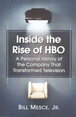 Inside the Rise of HBO 1st Edition 9780786497867 0786497866