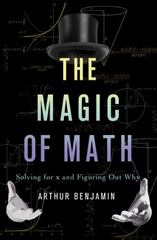 The Magic of Math 1st Edition 9780465054725 0465054722
